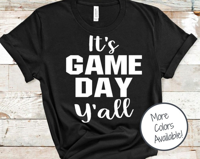Featured listing image: Game Day Y'all Shirt   It's Game Day Shirt   Game Day Shirt for Women   Soft Unisex Shirt   Wild Liberty
