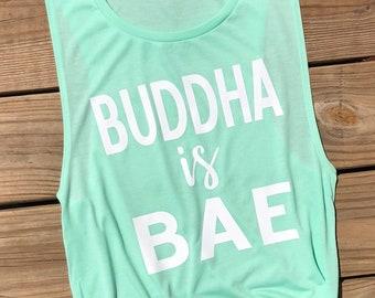Buddha is BAE. Yoga Tank. Yoga Shirt. Gifts for her. Yoga Gifts. Gift for yoga lover. Yogi Shirt. Muscle tank.