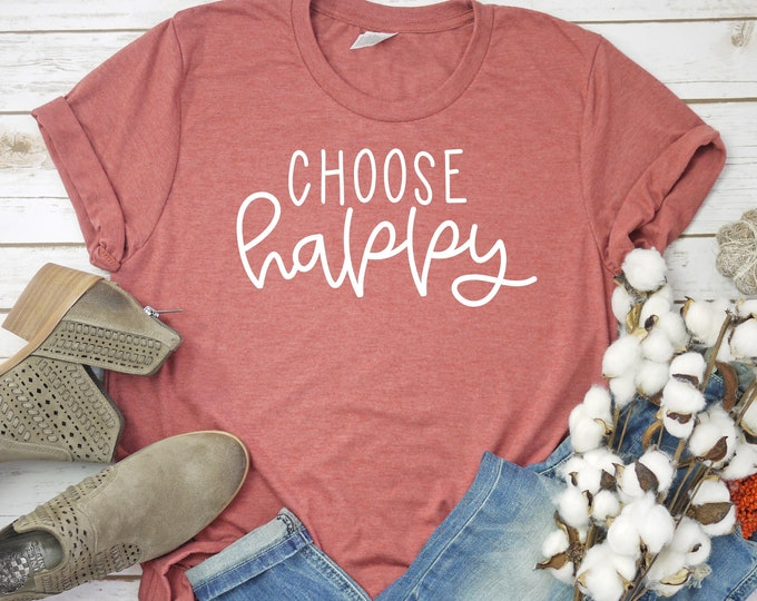 Featured listing image: Choose Happy unisex shirt | Inspirational Quote | Motivational Quote | Mental Health | Happy Quote | Happiness Shirt | Ladies Graphic Tee