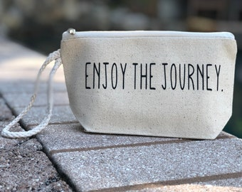 Gift for Traveler | Personalized Makeup Bag | Cosmetic Bag | Gift for Her | Funny Bag | Enjoy the Journey |  Girlfriend Gift |  Wristlet
