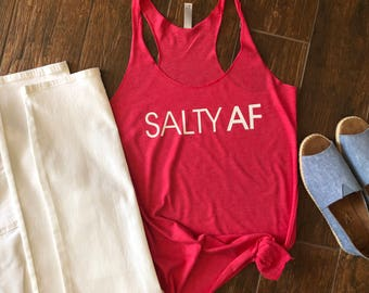 Salty AF Tank. Salty AF. Workout Tank. Beach Tank. Ladies Tank Top. Gifts for friend. Salty. Salty Gift.