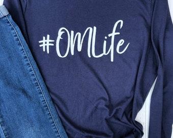 Om Shirt. Yoga Shirt. Gift for Yogi. Funny Yoga Shirt. Yoga Long Sleeve.