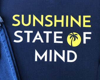 Sunshine State of Mind. Beach Sweatshirt. Ladies Sweatshirt. Gifts for Her. Beach Lover. Mothers Day Gift. Florida gift. Florida shirt.