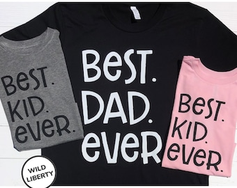 Matching Dad and Kid Shirts. Gift for Dad from Kids. Best Dad Ever shirt. Best Kid Ever Shirt. Dad and Son or Daughter matching shirt.