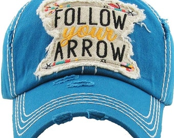 Follow Your Arrow hat | More Colors Available | Inspirational Gift | Workout Hat | Beach Hat | Vacation Hat | Cruise Hat