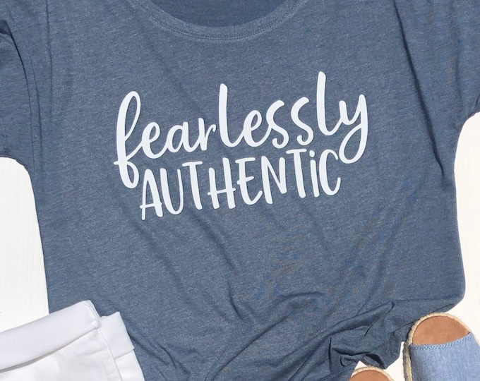 Featured listing image: Fearlessly Authentic | Inspirational Shirt | Ladies Relaxed Fit | Matching Friend Shirts | Positive Message | Inspiration and Motivation