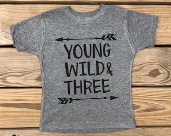 Young Wild Three | Birthday Shirt for 3 year old | Birthday Shirt | Gift for 3 year old | Toddler Birthday Shirt | Wild Liberty