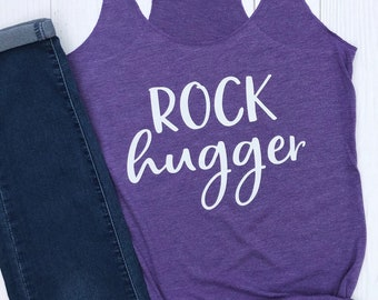 Rock Hugger Shirt | Rock Climbing Tank Top | Adventure Shirt | Gift for Rock Climber | Workout Tank | Wild Liberty