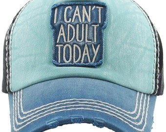 I Can't Adult Today hat | Ladies style baseball hat | Workout Hat | Beach Hat | Vacation Hat