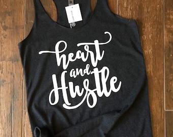 Heart & Hustle Tank. Workout Tank. Motivation Shirt. Inspirational Shirt. Gift for her. Running Tank. Yoga Tank. Gym Shirt. Gift for Friend