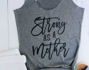 Strong As a Mother tank top. Workout Tank Top for Mom. Beach Tank Top. Yoga Tank. Tank top Gift for Mom. Strong Mom Shirt. Tough Mother Tank