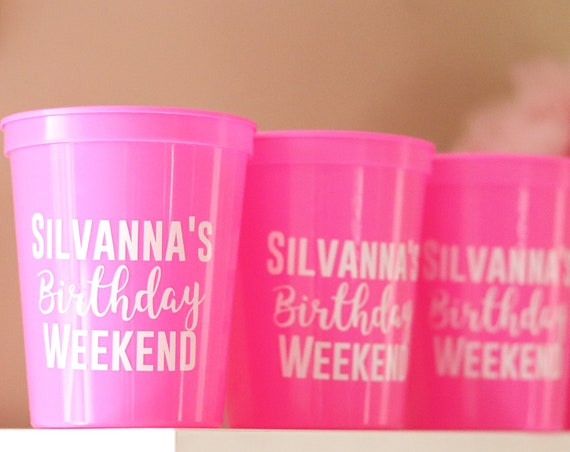 Birthday Party Cups | Birthday Party Favors | Birthday Weekend Cups | Bday weekend Party Favors | Birthday Party Gifts | Personalized Bday