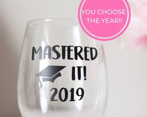 Mastered It 2021 Wine Glass | Graduation Gift | Masters Degree Gift | Graduate Gift | Graduate School Gift | Class of 2021