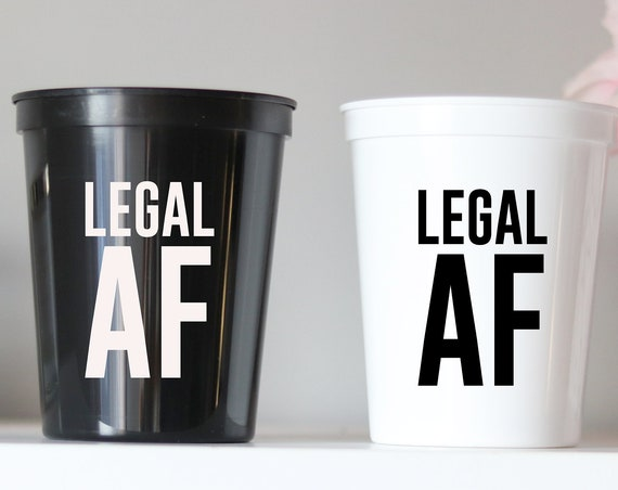 Legal AF | 21st Birthday Party Cups | Birthday Party Favors | 21st Birthday Party Gifts | 21 Birthday Favors | Personalized | 21st Birthday
