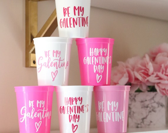 Be My Galentine Cup | Valentine's Day Favors | Galentine's Day Cups | Galentine's Day Favors | Be my Galentine | Galentine's Day Brunch |
