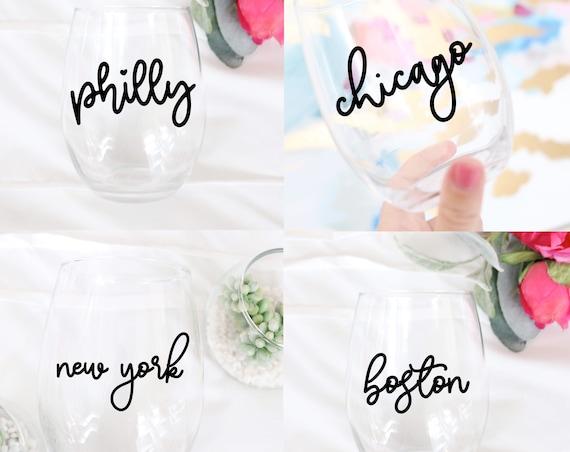 Choose your City Wine glass | City Wine glass | NY | LA | Chicago | Houston | Phoenix | Philly | San Diego | San Francisco | Boston | Austin