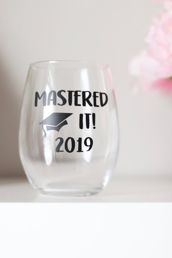Mastered It Wine Glass | Graduation Gift | Masters Degree Gift | Graduate Gift | Graduate School Gift | Masters Degree Gift | Class of 2019
