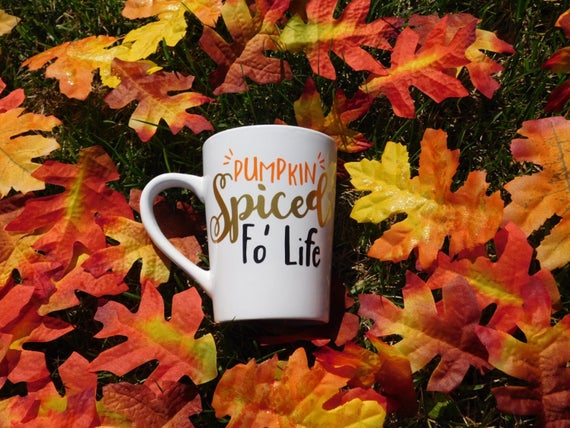 <<Pumpkin Spiced Fo' Life>> fall mug