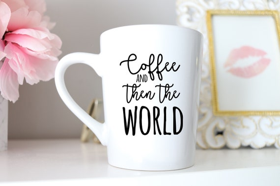 Coffee and then the World