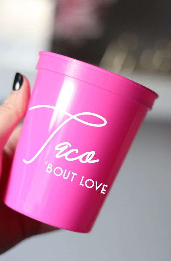 Taco Bout Love Bachelorette Cups | Let's Get Smashed |  Bachelorette Party Cups Favors | Cancun Bachelorette | Mexico Fiesta Cups