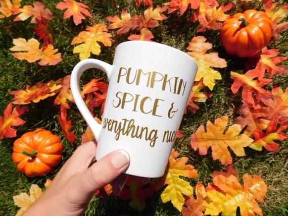 <<Pumpkin Spiced And Everything Nice>> fall mug