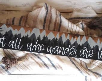 Not all who wander are lost | handpainted adventure decor | camper signage