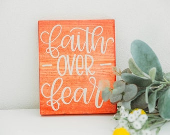 8x6 Faith over fear