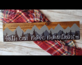 Faith can move mountains | Matthew 17:20 | handpainted adventure decor | camper signage