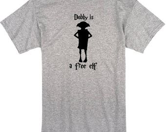 Dobby is a free elf, Funny Shirt, Harry Potter, T-Shirt, Women's Shirt, Men's Shirt, Gift, Dobby Shirt, Harry Potter Shirt