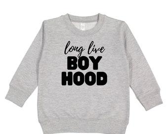 Long Live Boyhood Crewneck Sweatshirt