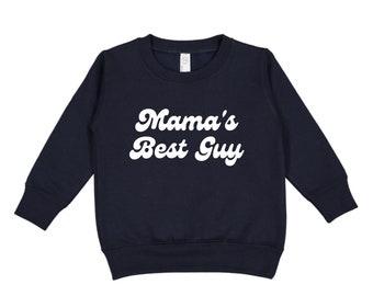 Mama's Best Guy Navy Crewneck Sweatshirt