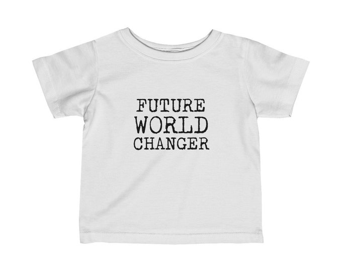 Future World Changer Infant Fine Jersey Tee