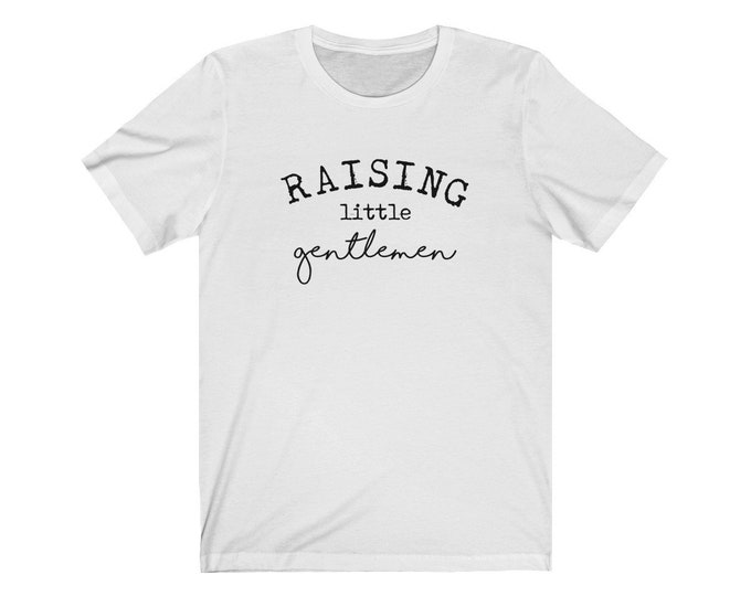 Raising Little Gentlemen Tee