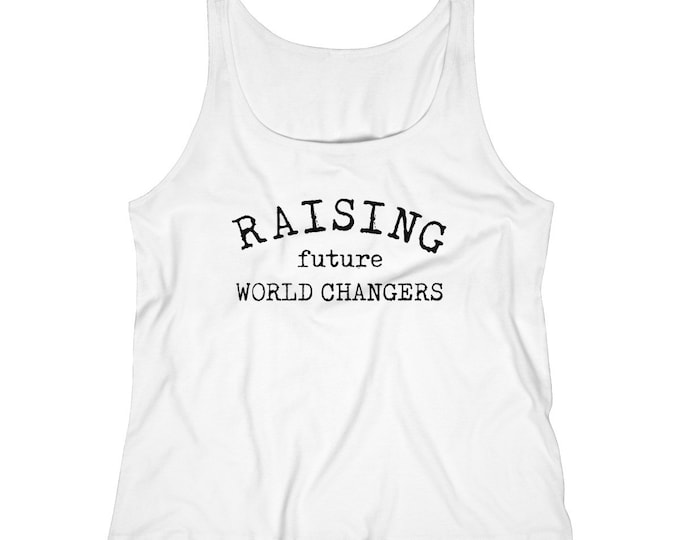 Raising Future World Changers Women's Relaxed Jersey Tank Top