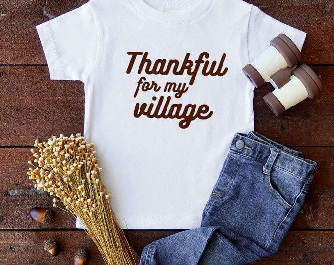 Thankful for my Village Toddler tee/bodysuit