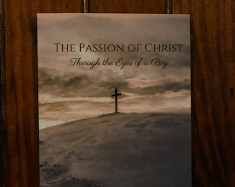 The Passion of Christ Through the Eyes of a Boy (Booklet)