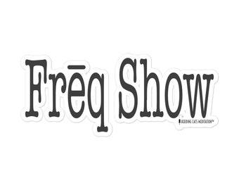 Freq Show Sticker