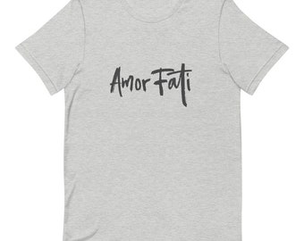 Amor Fati Unisex T-Shirt