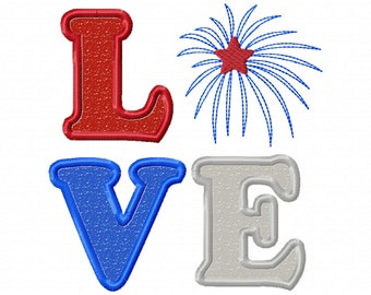 4th of July  LOVE - Independence Day - applique design - Patriotic applique - 4th of July - LOVE applique - Pattern 4th of July