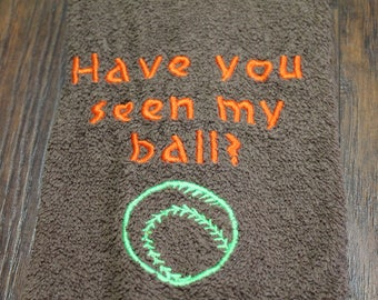 Drool Towel - Have you seen my ball?