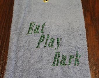 Drool Towel - Eat. Play. Bark
