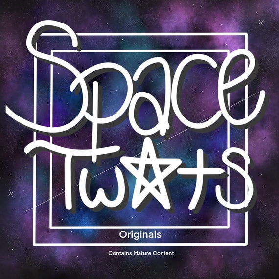 Space Tw*ts: Mature