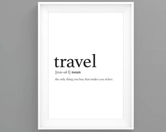 Travel Definition Travel Print Instant Download Printable Art Typography Poster Quote Print Motivational Prints Digital Print
