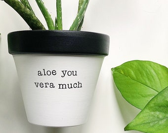 aloe you vera much planter, plant NOT included, Mothers Day gift, Gift for Grandma, Planter, Gift for Mum, Gift for Nana, Cute Planter, Aloe