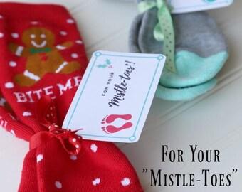 Christmas Neighbor Gift Printable Tag, For Your MistleToes Gift