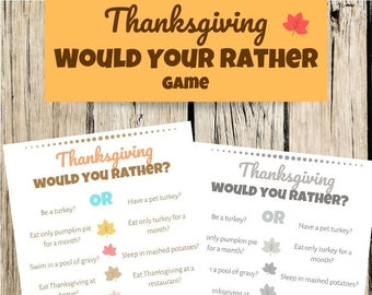 Thanksgiving Would You Rather Printable Game, Thanksgiving Party Game, Thanksgiving Icebreaker