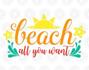 Beach all you want svg, Beach SVG, Summer, Vacations Monogram, Beach Monogram, Instant Download, Summer 53