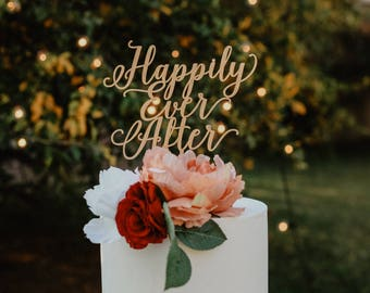 Happily Ever After Cake Topper/Laser Cut//Wedding/Anniversary/Engagement/Shower