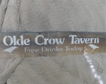 Olde Crow Tavern - Rustic Stenciled Wood Clapboard Sign