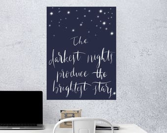 Darkest Night Quote Poster